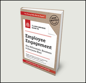 The Non-Obvious Guide to Employee Engagement