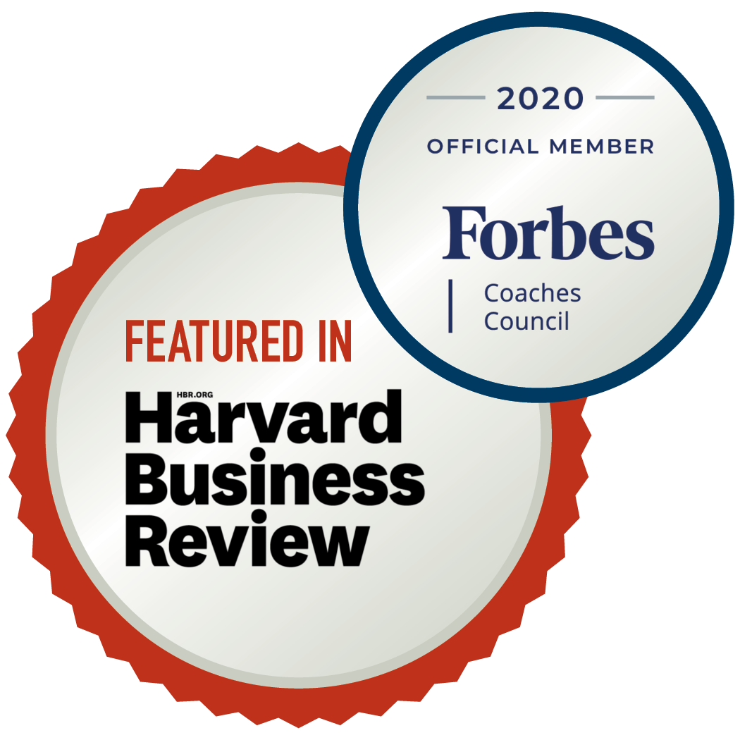 Featured in Harvard Business Review. 2020 Official Member Forbes Coaches Council